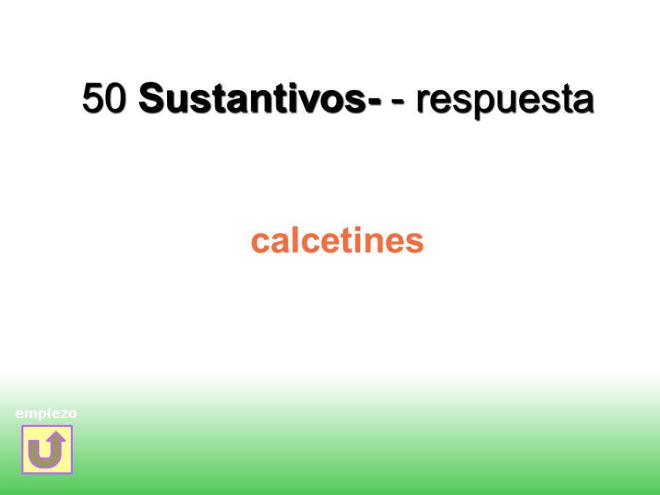 50 Sustantivos- - respuesta calcetines empiezo