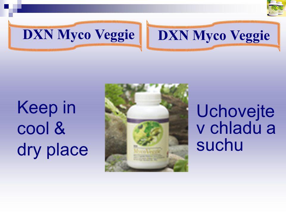 Keep in cool & dry place DXN Myco Veggie Uchovejte v chladu a suchu DXN Myco Veggie