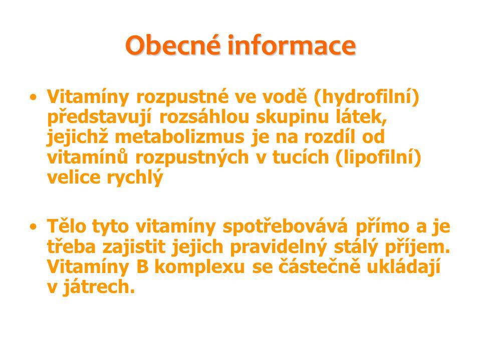 Obecné informace Vitamíny rozpustné ve vodě (hydrofilní) představují rozsáhlou skupinu látek, jejichž metabolizmus je na rozdíl od vitamínů rozpustnýc
