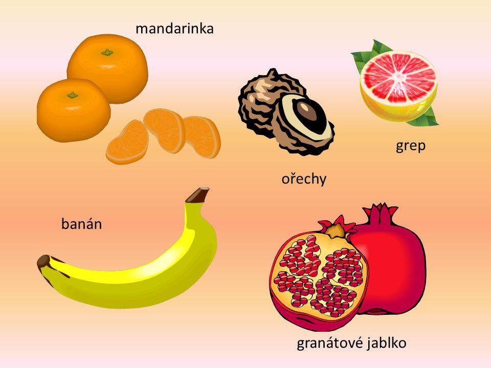 banán mandarinka grep ořechy granátové jablko