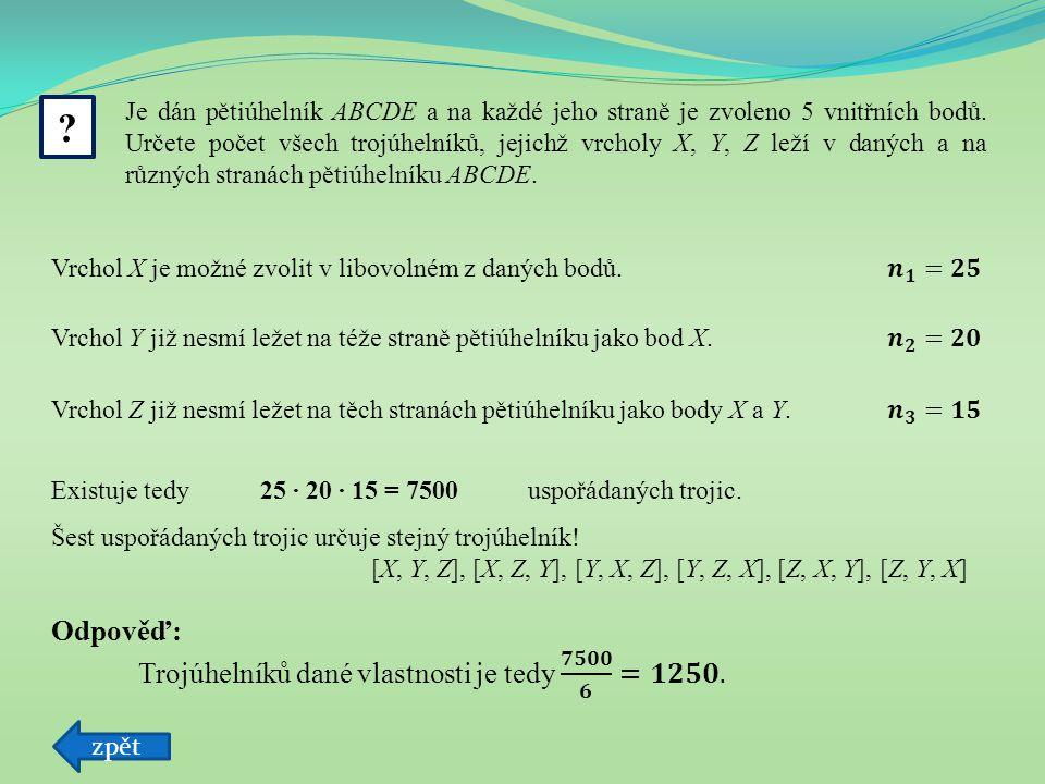 Anotace: Tato prezentace slouží k výkladu kombinatorického pravidla součinu.