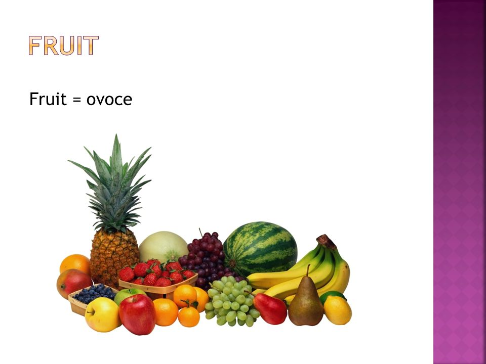 Fruit = ovoce