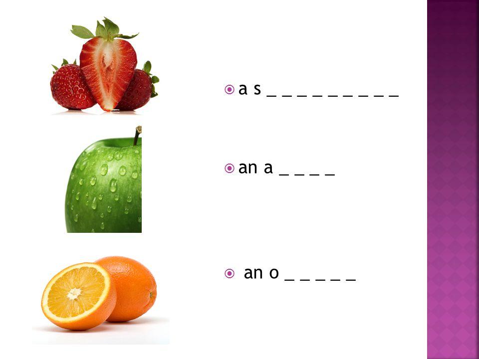  a s _ _ _ _ _ _ _ _ _  an a _ _ _ _  an o _ _ _ _ _