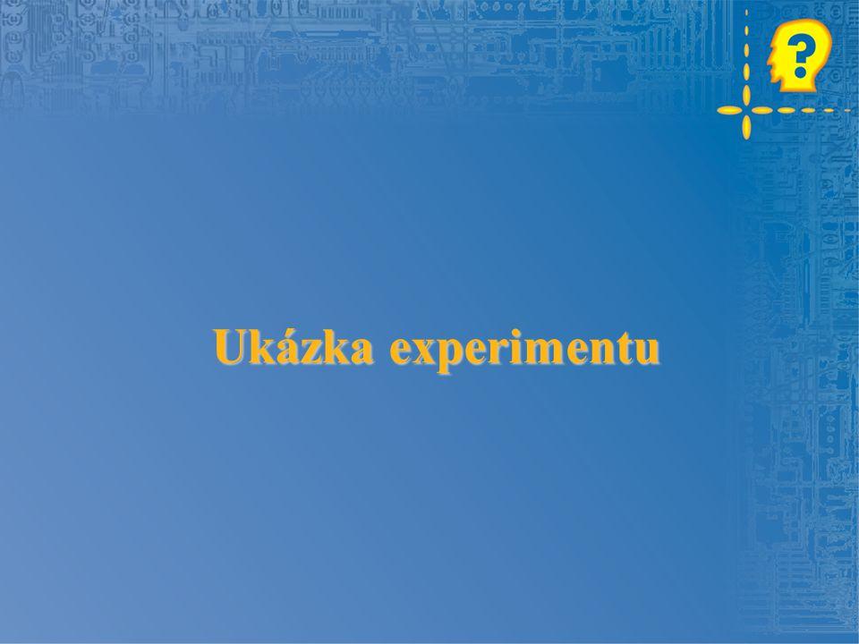 Ukázka experimentu