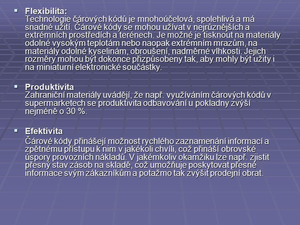  Flexibilita: Technologie čárových kódů je mnohoúčelová, spolehlivá a má snadné užití.