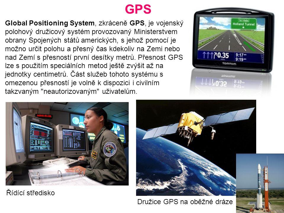 GPS Družice GPS na oběžné dráze Global Positioning System, zkráceně GPS, je vojenský polohový družicový systém provozovaný Ministerstvem obrany Spojených států amerických, s jehož pomocí je možno určit polohu a přesný čas kdekoliv na Zemi nebo nad Zemí s přesností první desítky metrů.