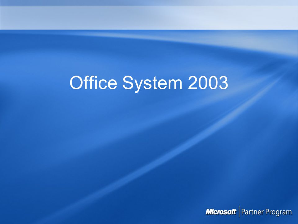 Technologie XML v Office System 2003 Office SmartClients IBF (Information Business Framework) Obsah