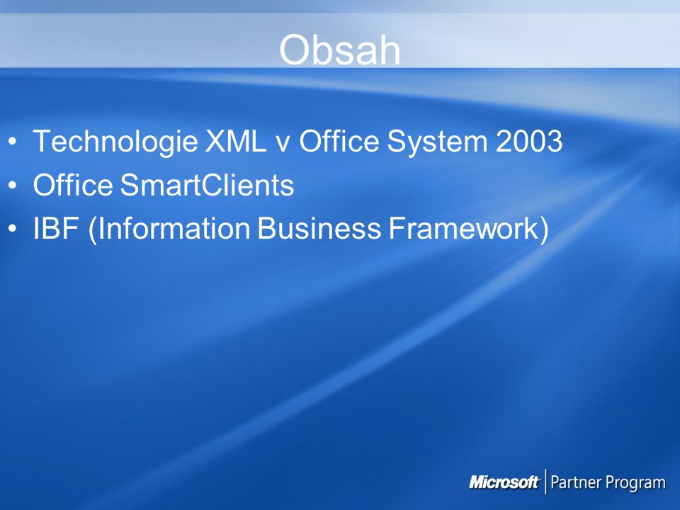 Office 2003 XML Desktop Data Analysis Tabular, largely numerical data for calculations, and analysis Tabular, largely numerical data for calculations, and analysis Data best presented in a grid Data best presented in a grid Content Authoring Large areas of text or mixed content Large areas of text or mixed content Flexible layout and formatting with XML markup Flexible layout and formatting with XML markup Reporting and Storing Numerical or textual fields Numerical or textual fields Relational tables in databases Relational tables in databases Information Gathering Highly structured, grouped information Highly structured, grouped information Form-like with few paragraphs of formatted text Form-like with few paragraphs of formatted text Data Driven Web Sites Flexible presentation of tabular or hierarchical data Flexible presentation of tabular or hierarchical data Expanded data reach Expanded data reach Integrate across data sources Integrate across data sources Diagramming Business and technical drawings connected to Data, SVG support Business and technical drawings connected to Data, SVG support Supports third-party XML data Supports third-party XML data Access Access FrontPage FrontPageInfoPathWord Excel Visio