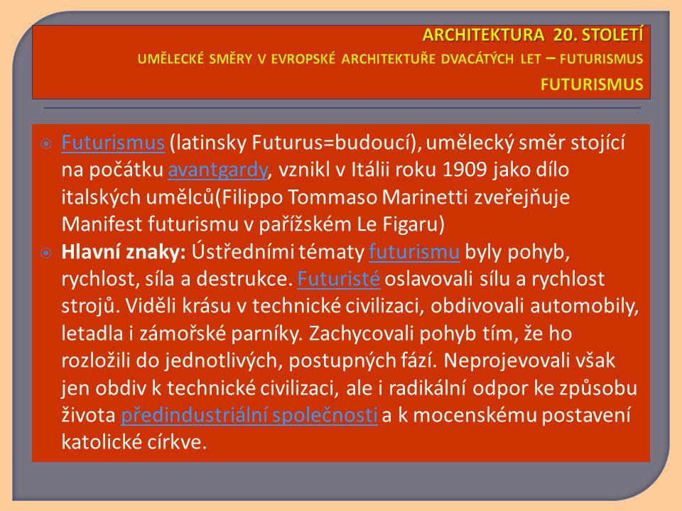  Futurismus (latinsky Futurus=budoucí), umělecký směr stojící na počátku avantgardy, vznikl v Itálii roku 1909 jako dílo italských umělců(Filippo Tommaso Marinetti zveřejňuje Manifest futurismu v pařížském Le Figaru) Futurismusavantgardy  Hlavní znaky: Ústředními tématy futurismu byly pohyb, rychlost, síla a destrukce.