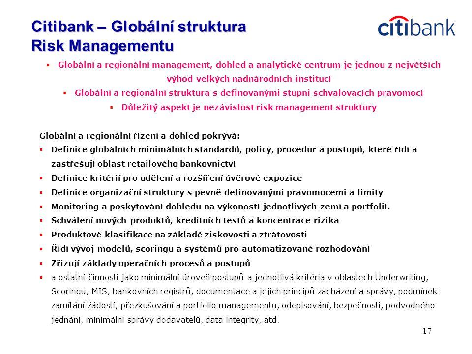 17  Globální a regionální management, dohled a analytické centrum je jednou z největších výhod velkých nadnárodních institucí  Globální a regionální