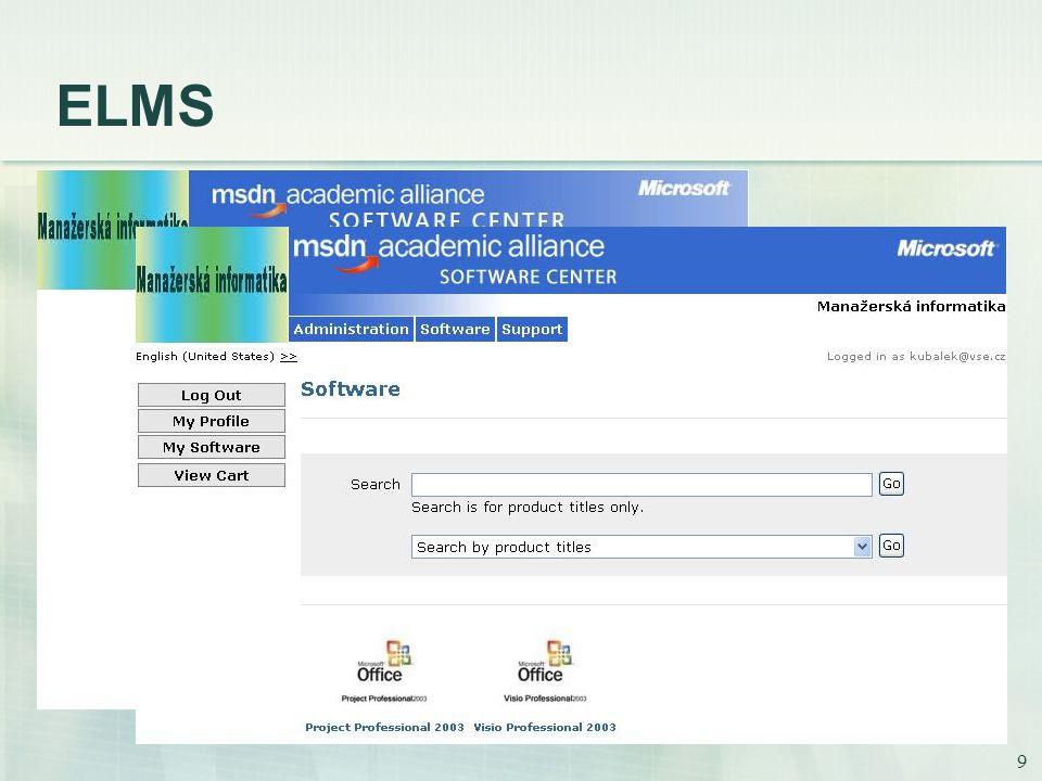 9 ELMS pracoviště získá specifickou webovou adresu vzhled lze přizpůsobit student pro přístup má založen svůj účet stahuje připravený software