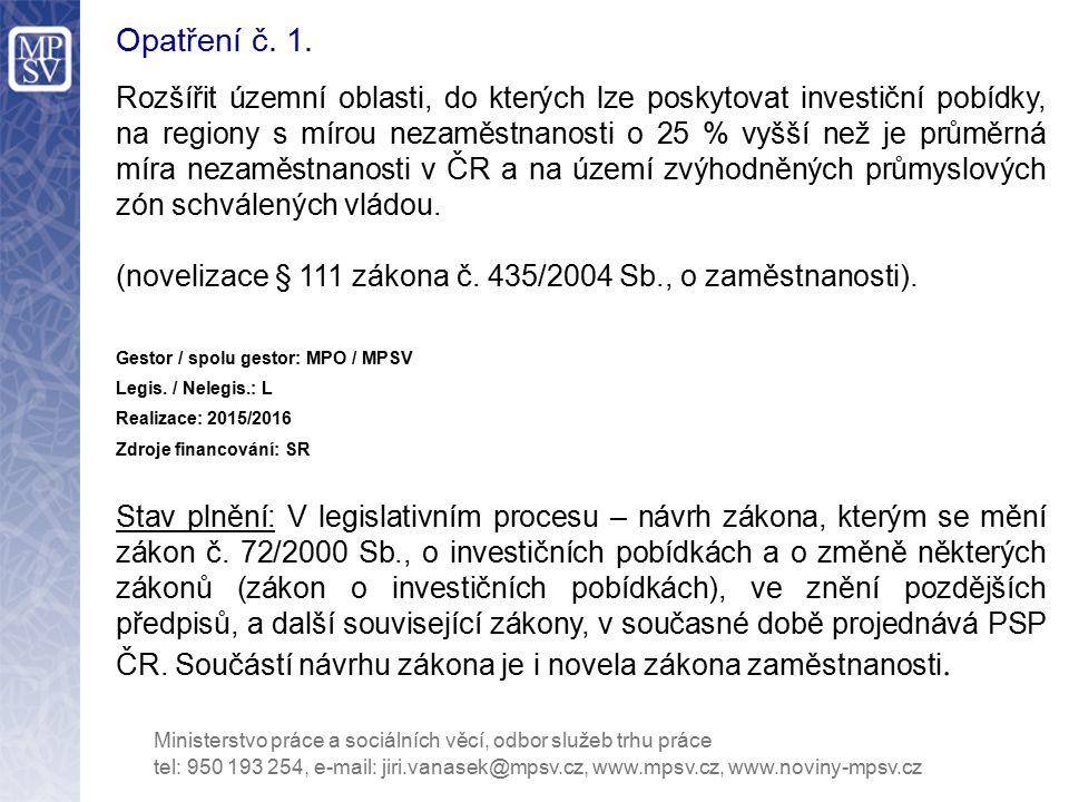 Opatření č.22. Upravit maximální délku poskytování příspěvků na SÚPM.