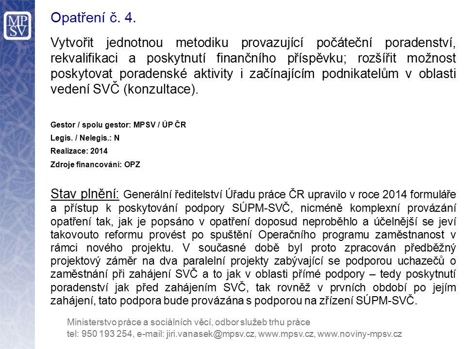 Opatření č.25. Připravit komplexní úpravu zprostředkování zaměstnání agenturami práce.