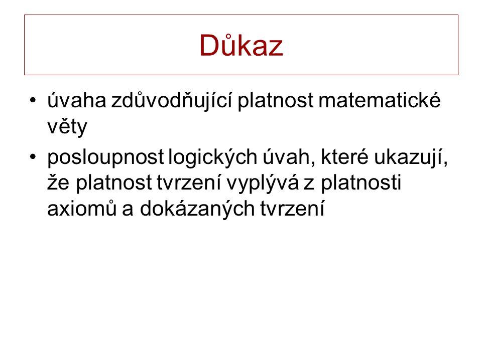 Nejčastější typy vět Elementární výrok Y Př.Součet vnitřních úhlů trojúhelníku je úhel přímý.