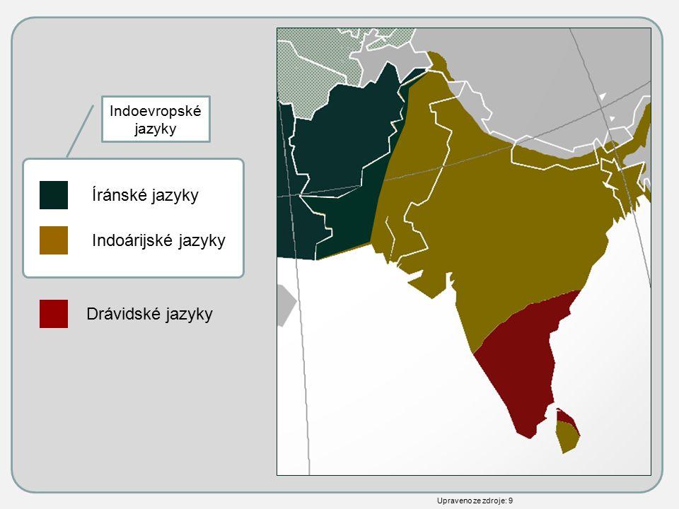 Indoárijské jazyky Drávidské jazyky Íránské jazyky Upraveno ze zdroje: 9 Indoevropské jazyky
