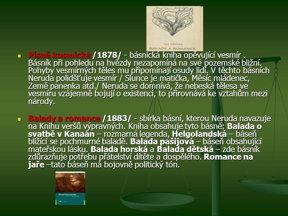 Písně kosmické /1878/ - básnická kniha opěvující vesmír.