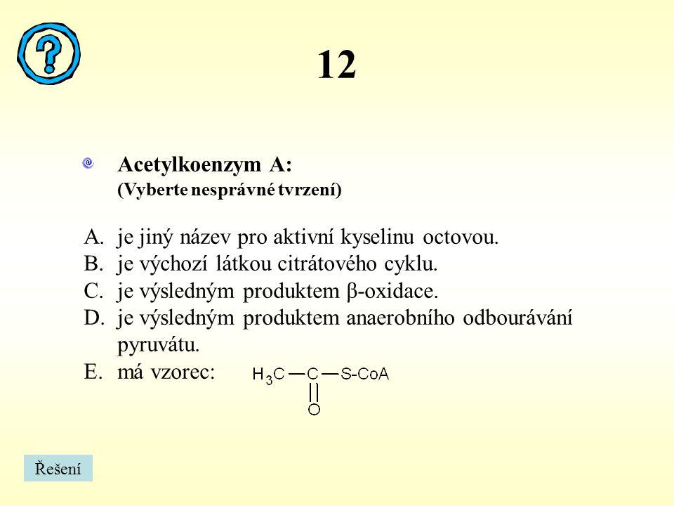 13 Mezi dusíkaté báze, které jsou složkou kyseliny deoxyribonukleové (DNA) patří: (Vyberte nesprávné tvrzení) Řešení