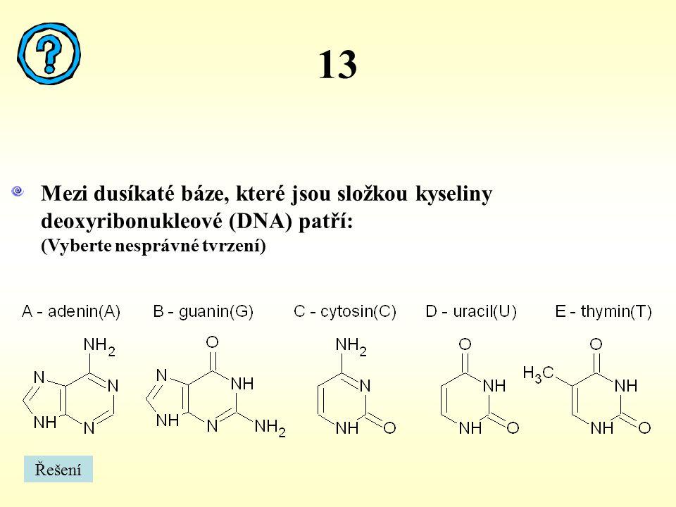 14 Meziprodukty citrátového cyklu jsou: (Vyberte nesprávné tvrzení) A.