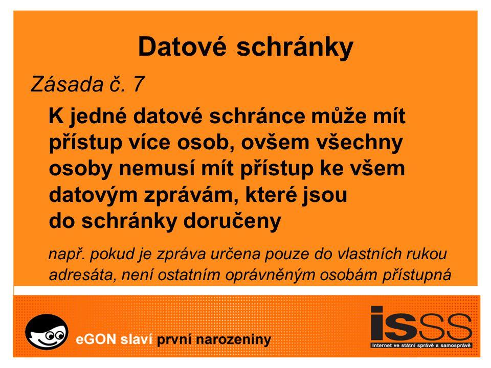 Datové schránky Zásada č.