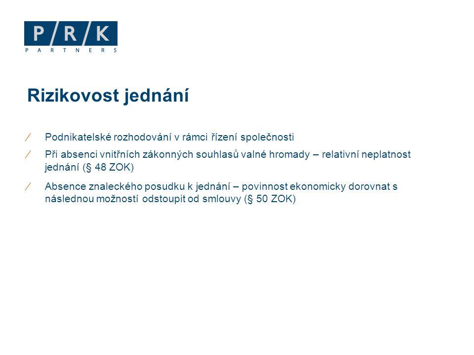 ∕Povinnost péče řádného hospodáře (§ 159 NOZ)  Nejde o odpovědnost za výsledek ∕Notifikace konfliktu zájmu (§ 54 an.