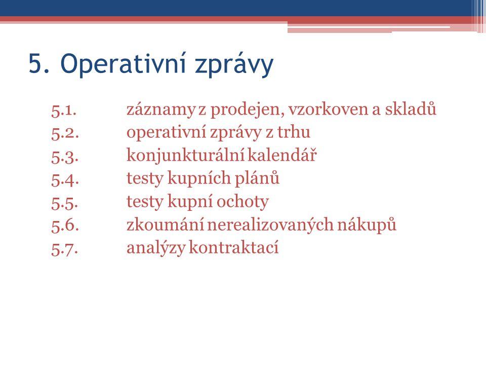 5. Operativní zprávy 5.1.