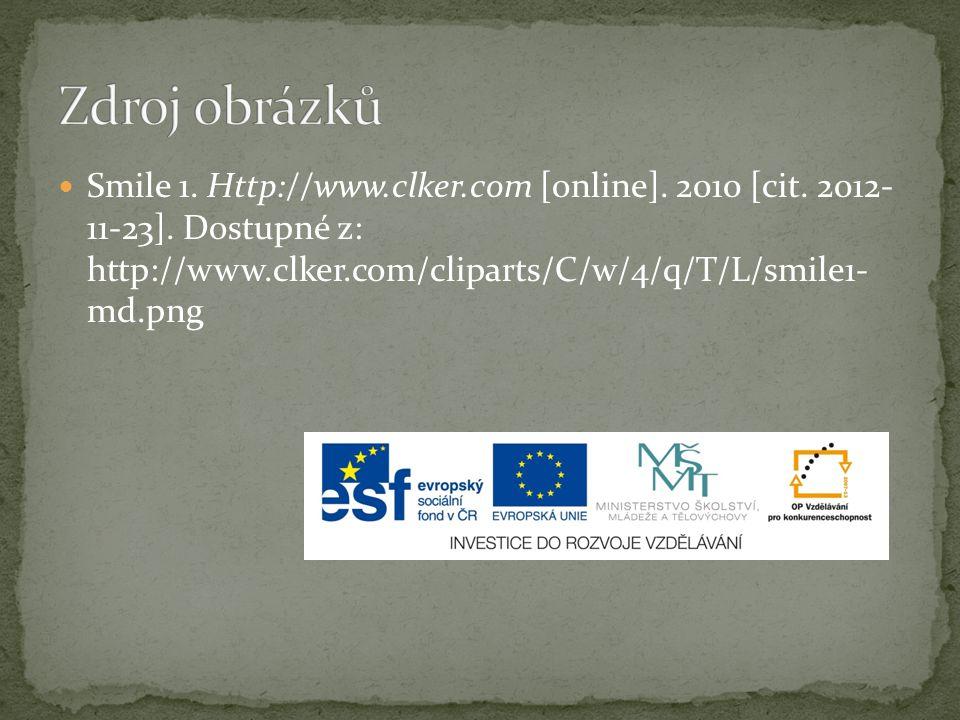 Smile 1.Http://www.clker.com [online]. 2010 [cit.