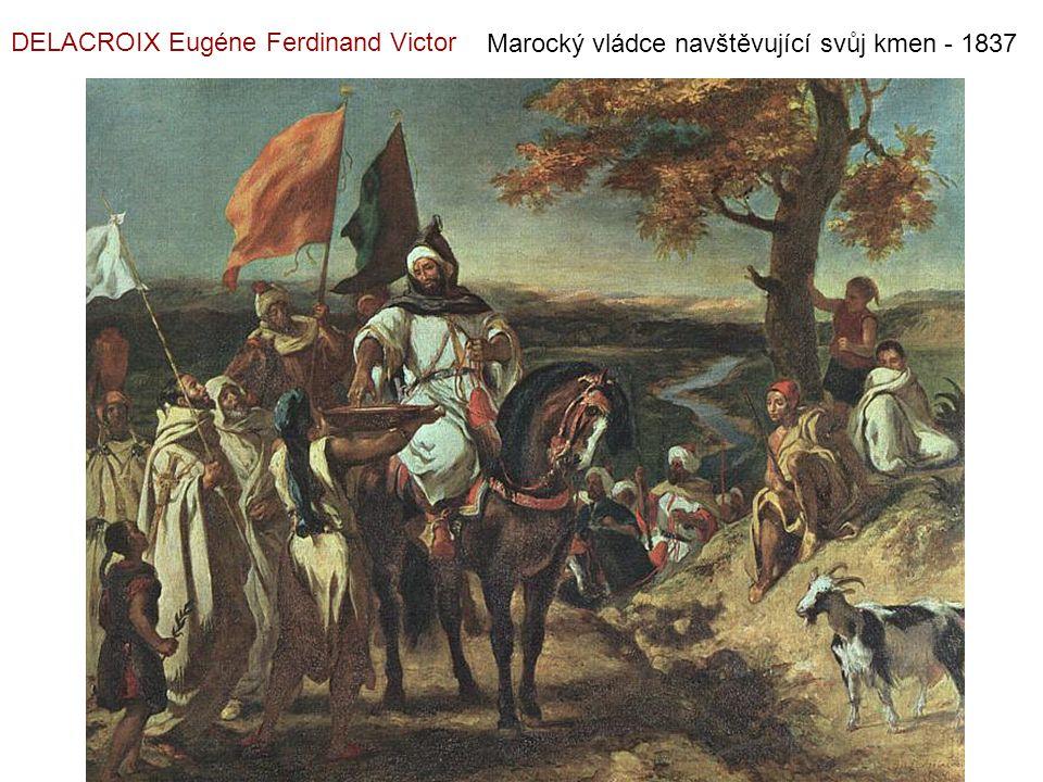 Marocký vládce navštěvující svůj kmen - 1837 DELACROIX Eugéne Ferdinand Victor