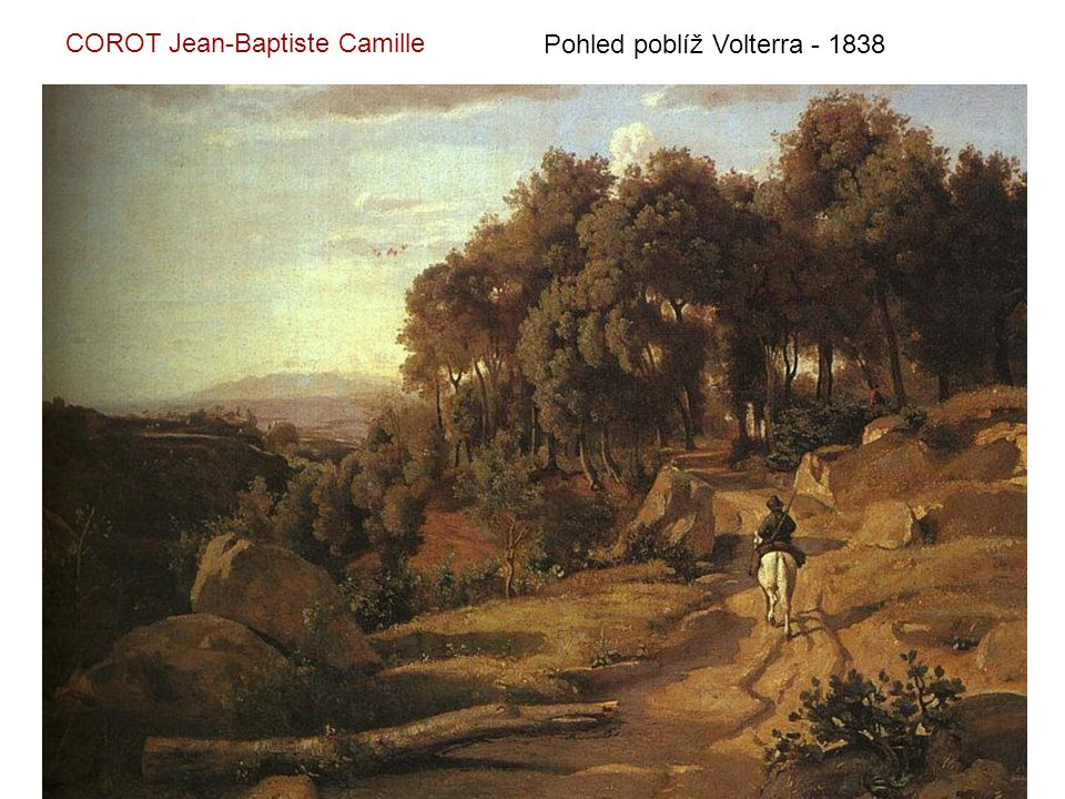 Pohled poblíž Volterra - 1838 COROT Jean-Baptiste Camille