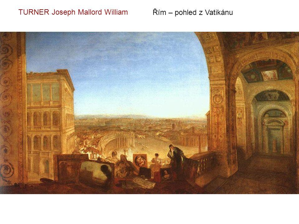 Řím – pohled z Vatikánu TURNER Joseph Mallord William