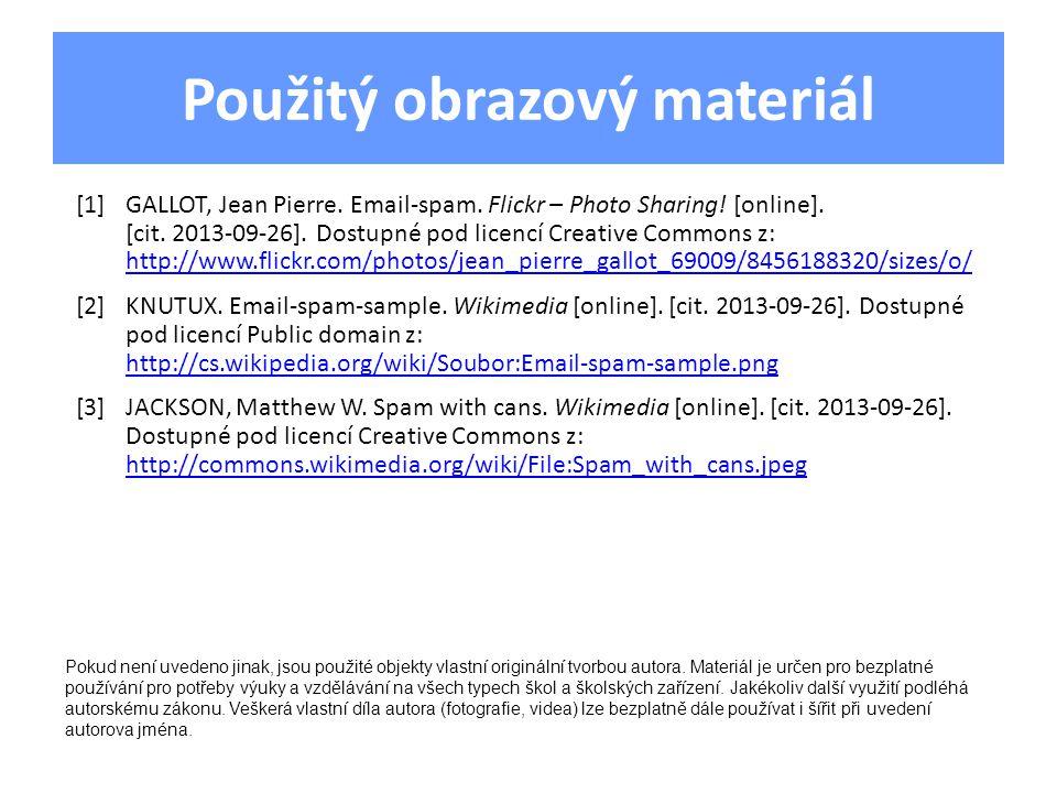 Použitý obrazový materiál [1]GALLOT, Jean Pierre. Email-spam.