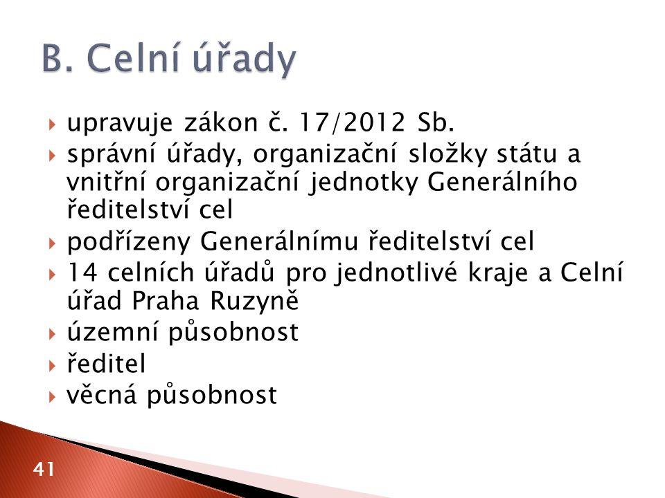  upravuje zákon č. 17/2012 Sb.
