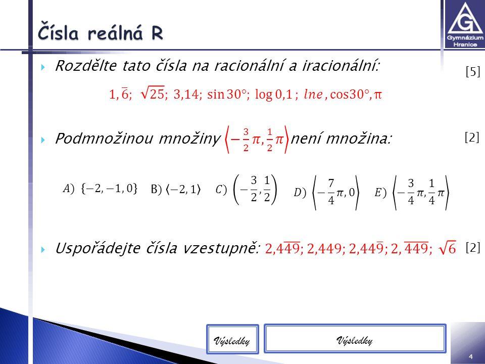 4 D Výsledky [5][5] [2][2] [2][2]