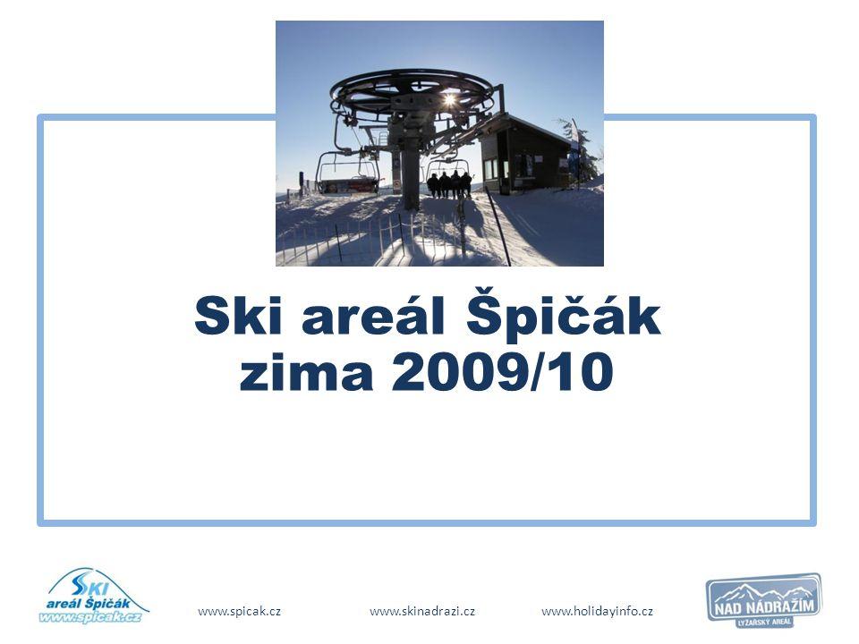 www.spicak.czwww.skinadrazi.czwww.holidayinfo.cz Ski areál Špičák zima 2009/10