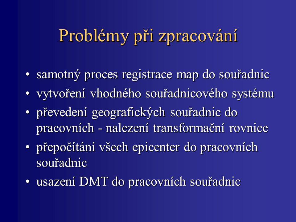Problémy při zpracování samotný proces registrace map do souřadnicsamotný proces registrace map do souřadnic vytvoření vhodného souřadnicového systému
