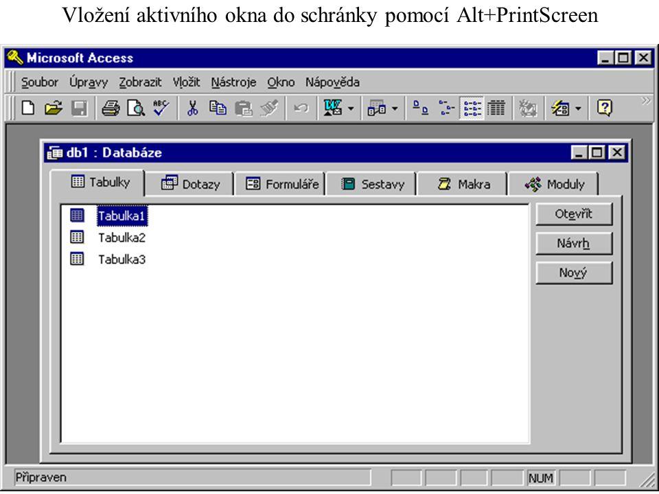 Vložení aktivního okna do schránky pomocí Alt+PrintScreen