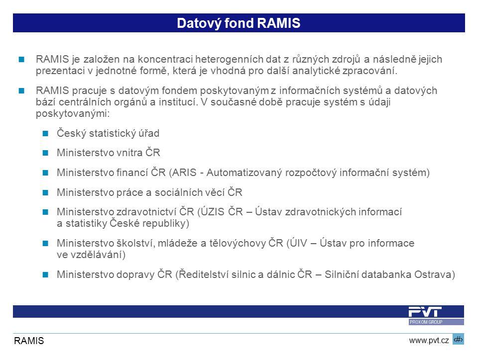 9 www.pvt.cz RAMIS Datový fond RAMIS RAMIS je založen na koncentraci heterogenních dat z různých zdrojů a následně jejich prezentaci v jednotné formě,