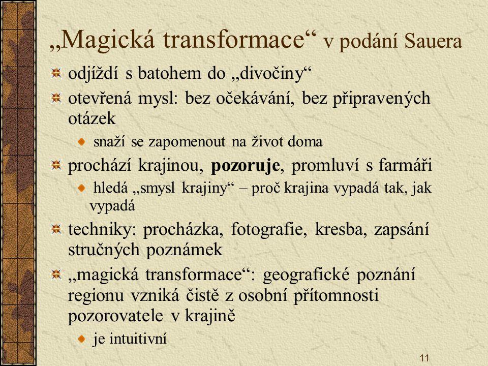 """11 """"Magická transformace"""" v podání Sauera odjíždí s batohem do """"divočiny"""" otevřená mysl: bez očekávání, bez připravených otázek snaží se zapomenout na"""