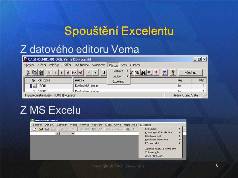 6 Spouštění Excelentu Z datového editoru Vema Z MS Excelu