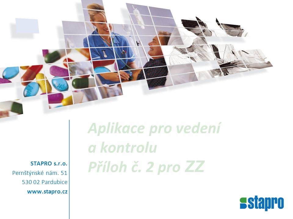 Aplikace pro vedení a kontrolu Příloh č. 2 pro ZZ STAPRO s.r.o.