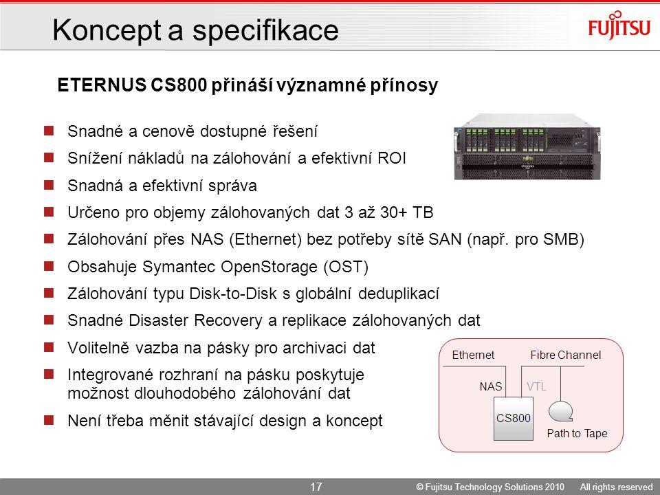Snadné a cenově dostupné řešení Snížení nákladů na zálohování a efektivní ROI Snadná a efektivní správa Určeno pro objemy zálohovaných dat 3 až 30+ TB Zálohování přes NAS (Ethernet) bez potřeby sítě SAN (např.