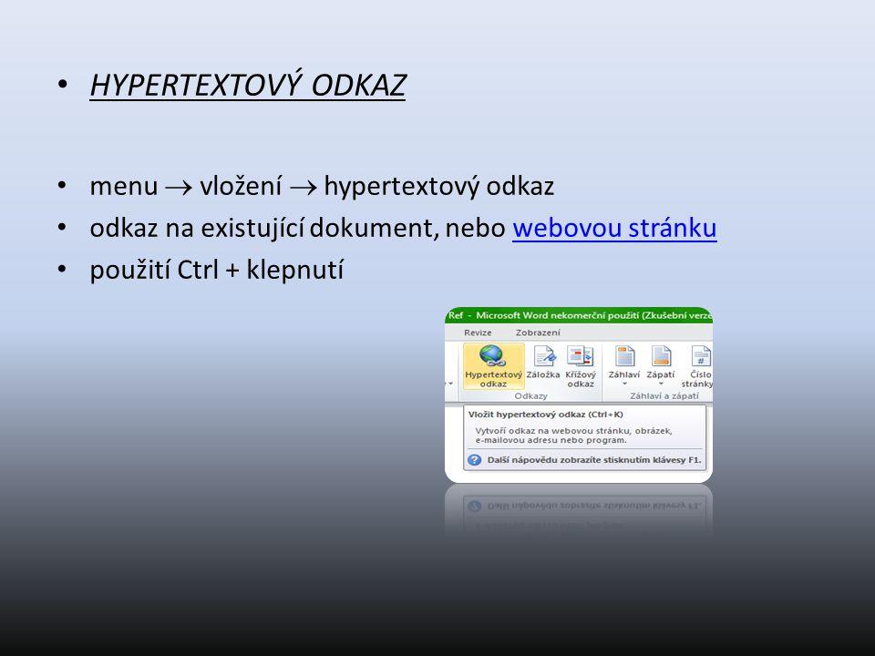 ŠABLONA předdefinovaná stránka (dopis, vizitka), kterou pak stačí vyplnit vytvoříme ji tak, že dokument uložíme jako šablonu (Soubor  uložit jako  šablona aplikace Word)