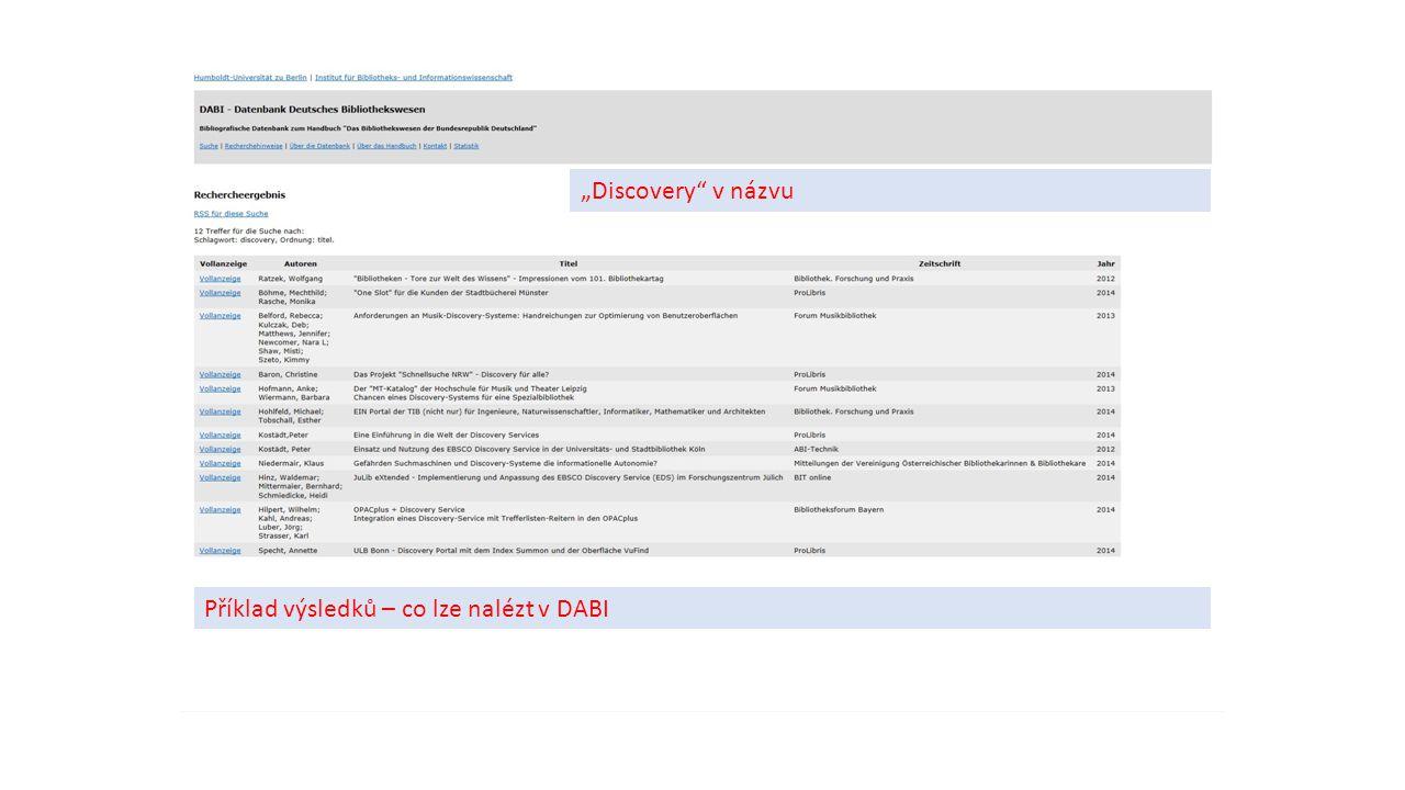 """Příklad výsledků – co lze nalézt v DABI """"Discovery"""" v názvu"""