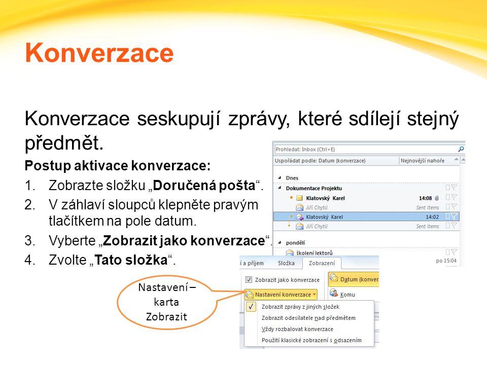 Click to edit headline title style Click to edit body copy. Konverzace Konverzace seskupují zprávy, které sdílejí stejný předmět. Postup aktivace konv