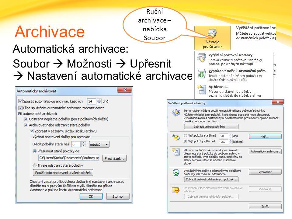 Click to edit headline title style Click to edit body copy. Archivace Automatická archivace: Soubor  Možnosti  Upřesnit  Nastavení automatické arch