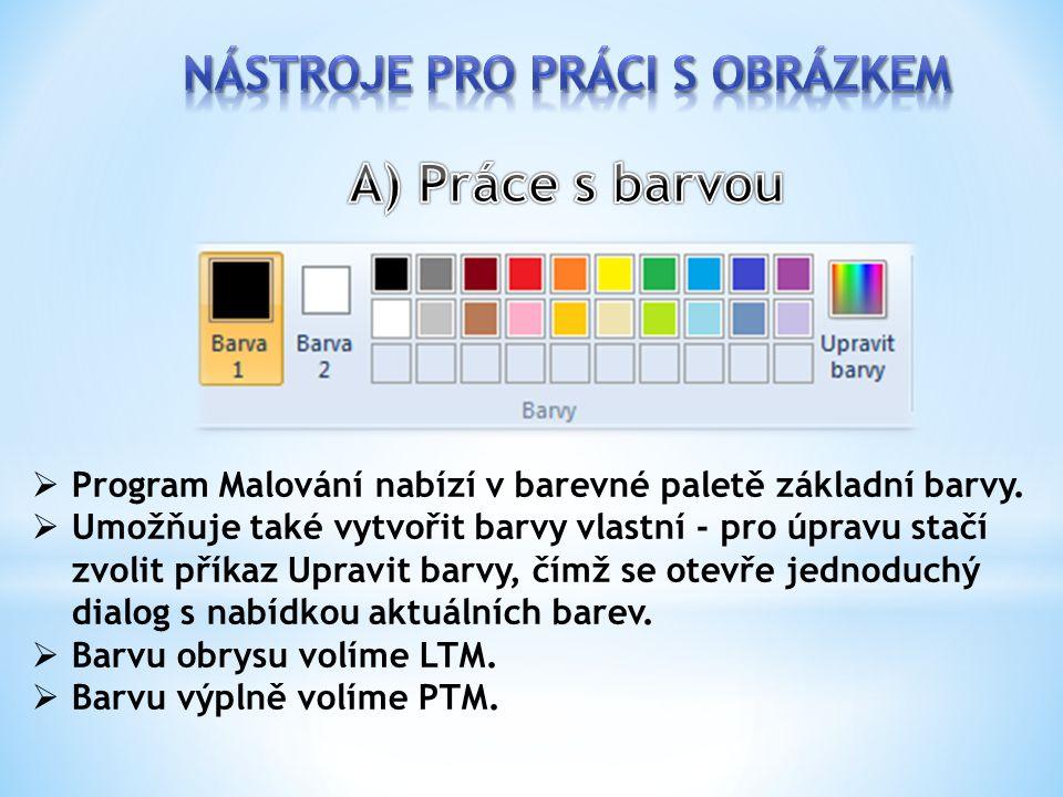  Program Malování nabízí v barevné paletě základní barvy.  Umožňuje také vytvořit barvy vlastní - pro úpravu stačí zvolit příkaz Upravit barvy, čímž