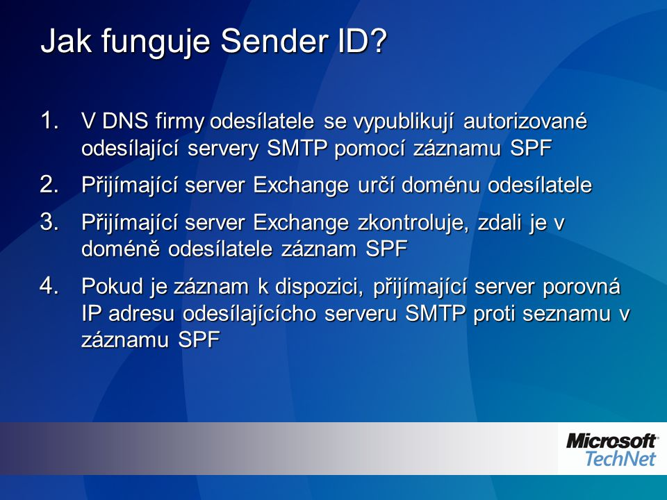Jak funguje Sender ID. 1.
