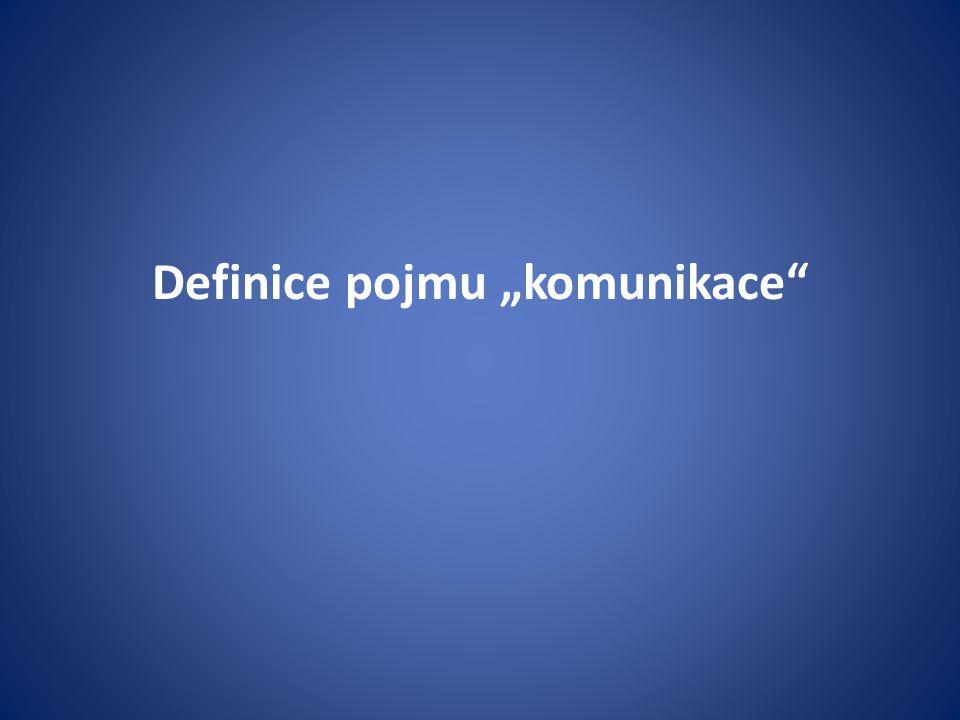 "Definice pojmu ""komunikace"""