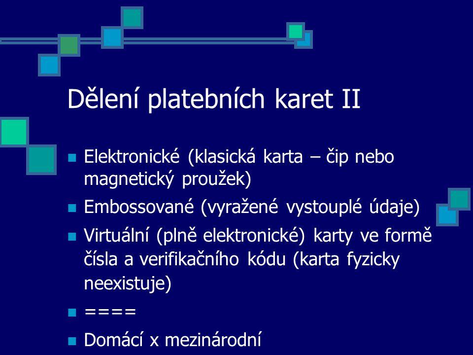 Mikroplatební systémy - v ČR nepatří mezi platební systémy z hlediska právního - jsou platebními systémy z hlediska ekonomického - příklady: Monetka, Seznam Peněženka, PayPal