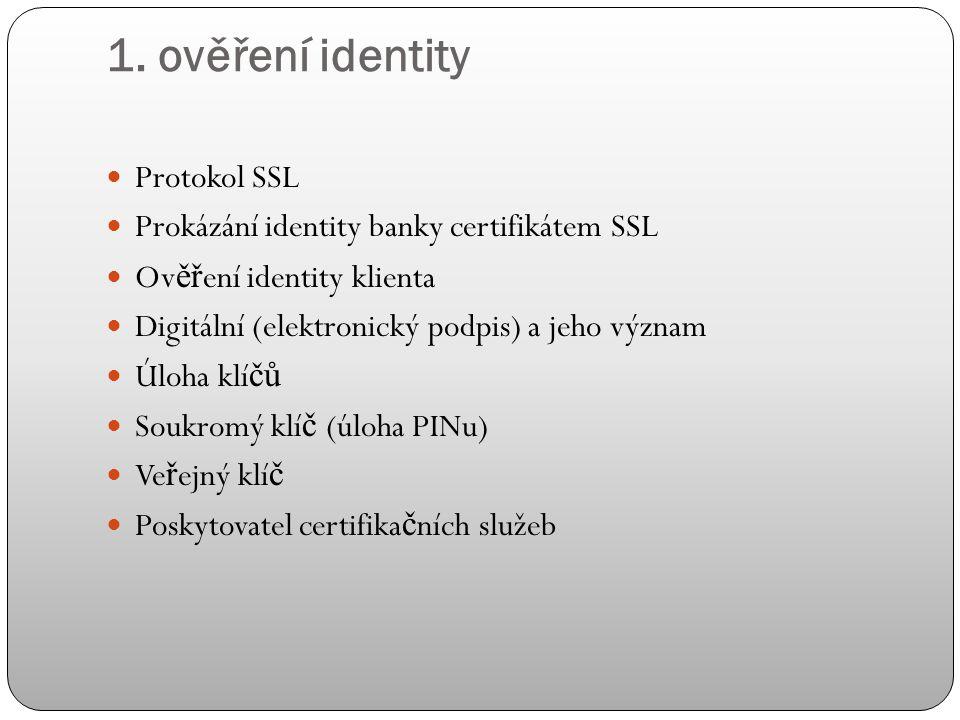 Bezpečnost elektronického bankovnictví Problematika zabezpe č ení: 1. ov ěř ení identity banky 2. šifrování dat 3. bezpe č nost prohlíže č e