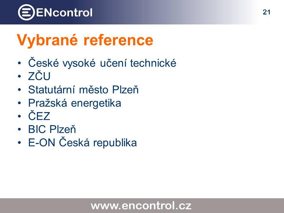 21 Vybrané reference České vysoké učení technické ZČU Statutární město Plzeň Pražská energetika ČEZ BIC Plzeň E-ON Česká republika